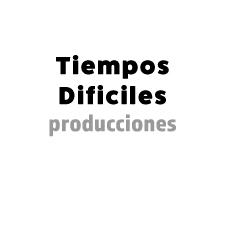 Tiempos Dificiles productora de PAV